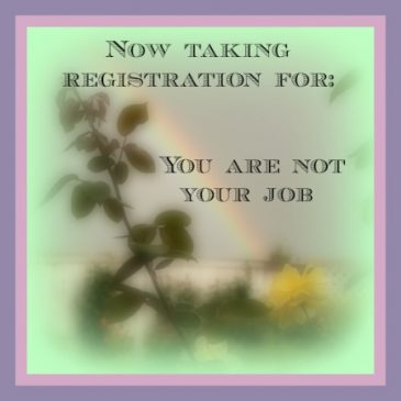 You Are Not Your Job – Now open for registration